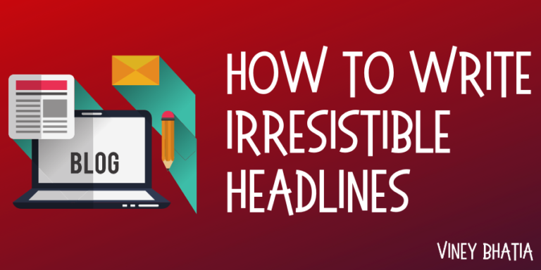 How to write irresistible headlines for your blog